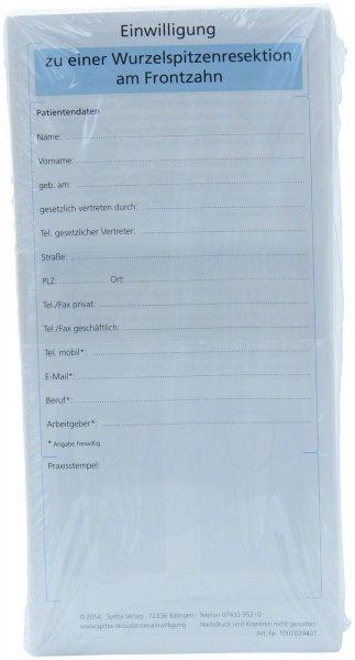 Einwilligung Wurzelspitzenresektion Frontzahn - Packung 50 Blatt von Spitta Verlag