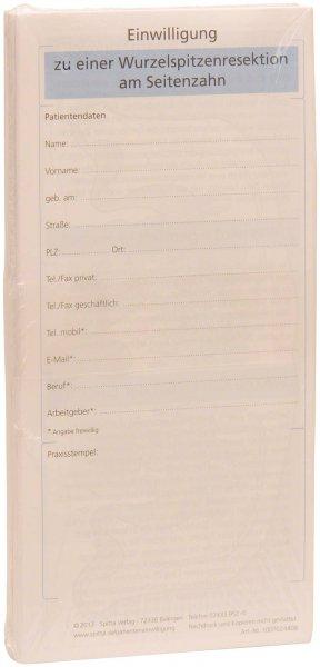 Einwilligung Wurzelspitzenresektion Seitenzahn - Packung 50 Blatt von Spitta Verlag